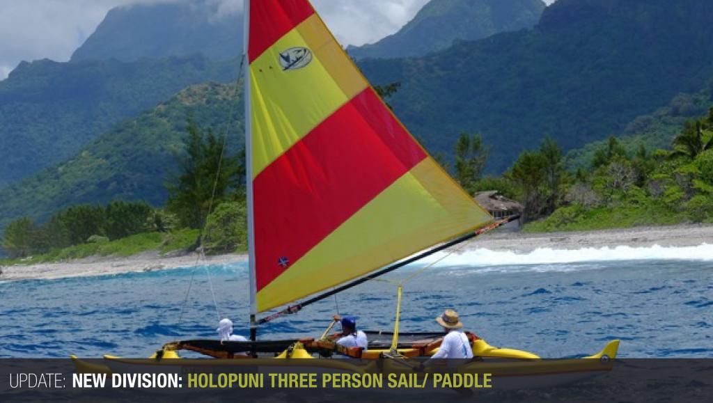 New Division: Holopuni three person sail/ paddle